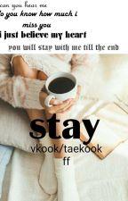 "stay (M)- [Vkook/taekook ""GS""] by violenni"