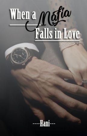 When a Mafia Falls in Love by Hanni_95