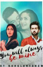 Ishqbaaaz - You Will Always Be Mine by NurulDnySham