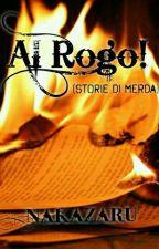 Al Rogo! by Nakazaru