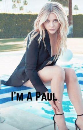 I'm A Paul(Under Editing) by Sarahpurvisturtle
