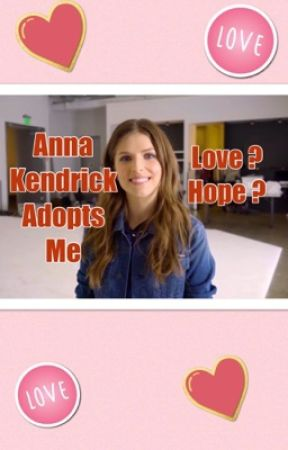 Anna Kendrick Adopts Me by aussiebuswell
