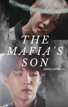 The Mafias Son by snow_ridder11
