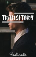Transitory by hestinadh