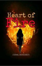 Heart of Fire by ETERNALLOVEPERCABETH