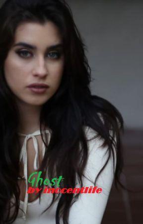 Ghost (Camren) by inocentlife