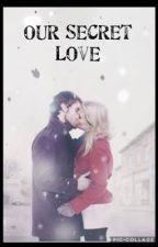 Our Secret Love  by Swan-JonesFamily