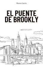 El Puente De Brooklyn (Dylan O'Brien-One Shot) by ShaniaG1D
