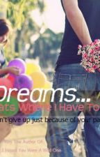 Dreams...Thats Where I Have To Go - A Niall Horan Fanfic by LookingForTheUnknown