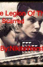 Legion Of The Scarred by Nickwritesstuff