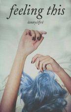 Feeling This (Ashton Irwin) by michkale