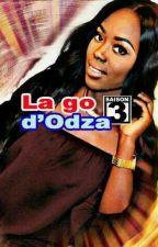 La go D'Odza Saison III by Paulo_Aymen