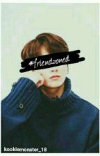 #Friendzoned [Jungkook FF] {on Going} by kookiemonster_18