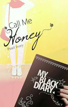 Call Me Honey by PearlandIvory_