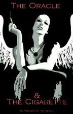 The Oracle & the Cigarette by MadhuShrutiMukherjee