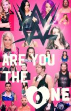 WWE- Are You The One (Season 1) by SinnaMonnBun