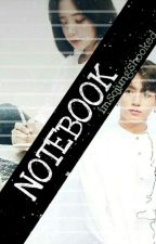 NOTEBOOK [COMPLETED] by imsojungshooked