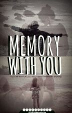 MEMORY WITH YOU - (Bechloe-Short-Story) by ICECREAMProduction