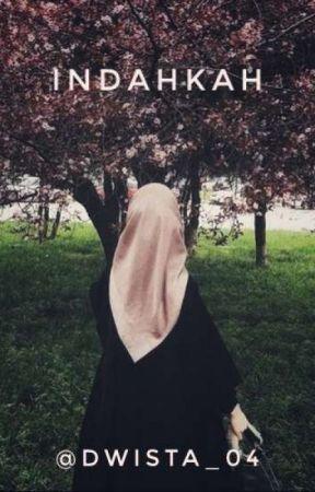 Indahkah?? by DWISTA_04