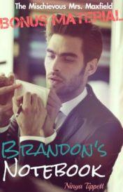Brandon's Notebook (A TMMM Bonus Material) by ninyatippett