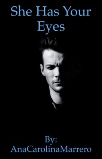 She has your eyes | A Louis Tomlinson FanFiction #Wattys2017