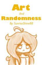 Art and Randomness (book 3) (2-in-1) by SunriseShine88