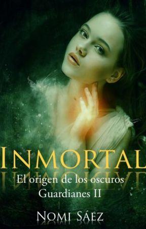 Inmortal (Saga Guardianes, 1) by NomiSaez