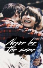 Never be the same - FF NCT YuTae / TaeYu by nakayutae