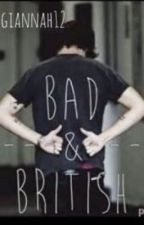 Bad And British by onedirectionfanmaxie