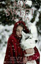 MY SWEET ALPHA by Silvyana_