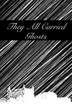 They All Carried Ghosts by Zuzuni