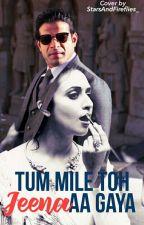 IshRa FF|| Tum Mile Toh Jeena Aa Gaya by Tanvi_4