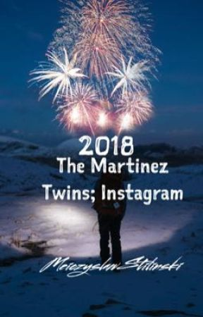 2018• The Martinez Twins; Instagram by -meiczyslawstilinski