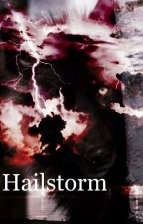 Hailstorm by A9andMrWaffles