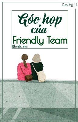 Đọc truyện Góc họp của Friendly_team