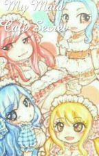 Maid Café Secret (A Fairy Tail Fanfiction) by CandiesPhobia