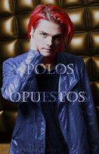 Polos Opuestos (Frerard) by Princessblackfairy