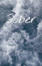 sober - Nicholas Hamilton X reader by b-b-billyboy