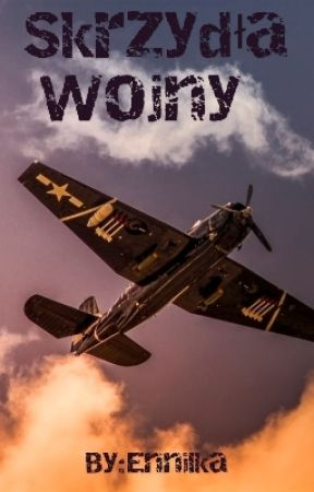 Skrzydła Wojny by Ennilka