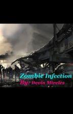 Zombie Infection by DevinMireles