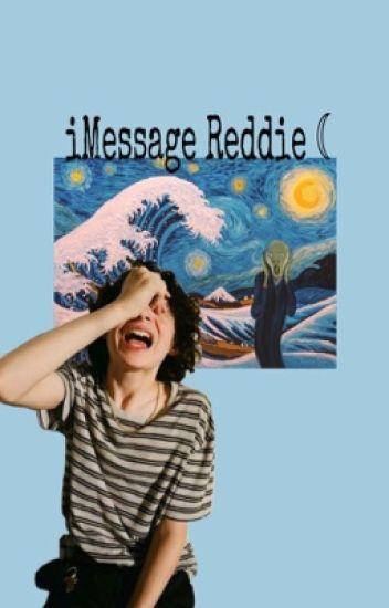 iMessage -REDDIE ☾