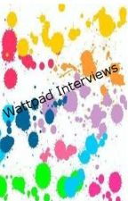 Wattpad Interviews ~ Open for Interviews! by VampwolfWarrior