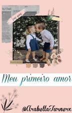 Meu Primeiro Amor! by AnnyGreyDamie