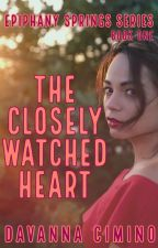 The Closely Watched Heart by DavannaC