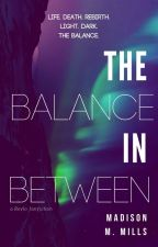 The Balance In Between - A Reylo FanFiction by mmmills