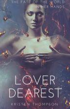 Lover Dearest    ✔️ by kristentaylor16