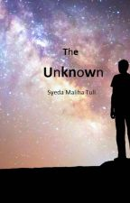 The Unknown (Manxboy, rape, mpreg) by SyedaMalihaTuli