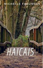 Haicais  by mihfag