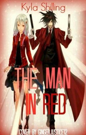 The Man in Red (hellsing fanbased  story)