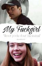 My Fuckgirl [EvaxChris] by SweetLoveS2
